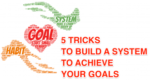 5 Tricks to Build Habit or System