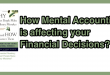 Is Mental Accounting affecting your Financial Decisions?