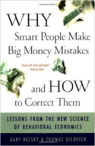 Why Smart People Make Big Money Mistakes