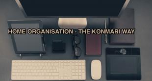 Home Organisation - The Konmari Way
