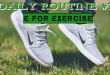 Daily Routine - Exercise