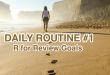 Daily Routine - Review Goals