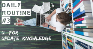 Daily Routine - Update Knowledge