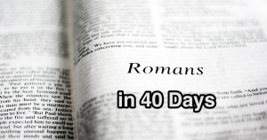 Romans in 40 days - Arise and Shine club
